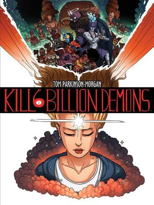 KILL 6 BILLION DEMONS TPB (2016) #1