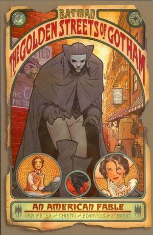 BATMAN THE GOLDEN STREETS OF GOTHAM (2003) #1