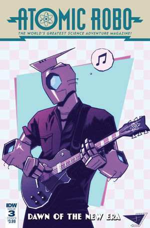 ATOMIC ROBO AND THE DAWN AF A NEW ERA (2018) #3B