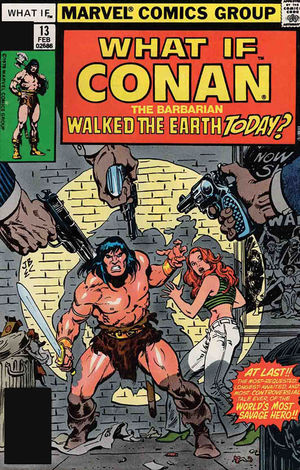 TRUE BELIEVERS WHAT IF CONAN WALKED EARTH TODAY #1