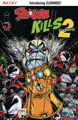 SPAWN KILLS EVERYONE TOO (2018) #3