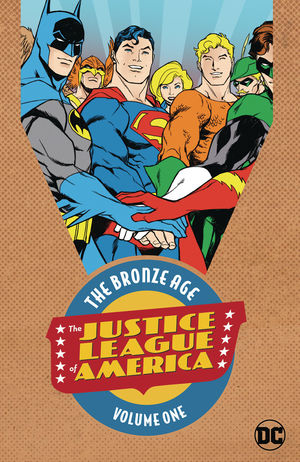 JUSTICE LEAGUE OF AMERICA THE BRONZE AGE TPB (2019)