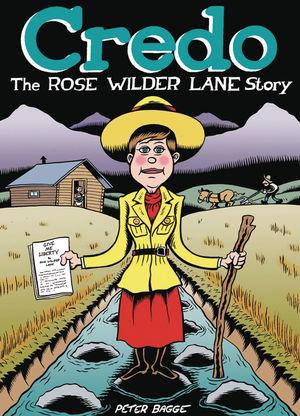 CREDO ROSE WILDER LANE STORY HC #1