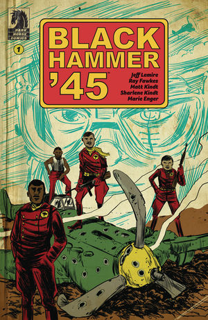 BLACK HAMMER 45 FROM WORLD OF BLACK HAMMER (2019) #1