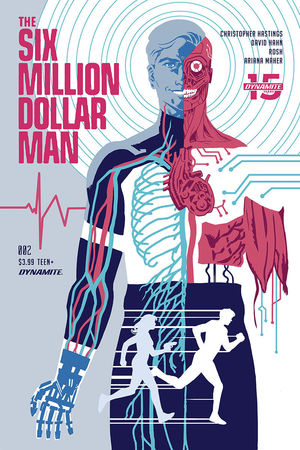 SIX MILLION DOLLAR MAN (2019) #2
