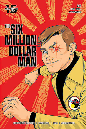 SIX MILLION DOLLAR MAN (2019) #2B