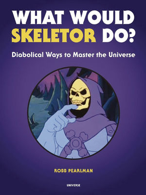 WHAT WOULD SKELETOR DO HC (2019)
