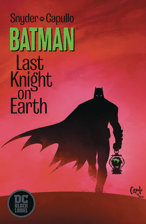 BATMAN LAST KNIGHT ON EARTH (2019) #1
