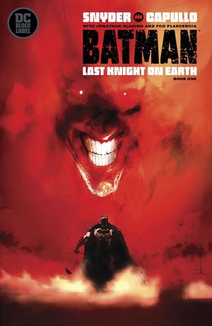 BATMAN LAST KNIGHT ON EARTH (2019) #1B