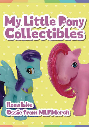 MY LITTLE PONY COLLECTIBLES SC