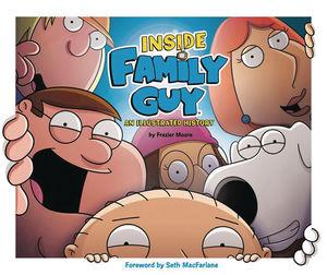 INSIDE FAMILY GUY ILLUSTRATED HISTORY HC
