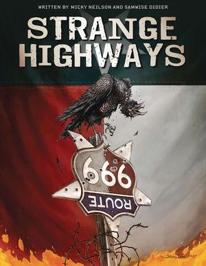 STRANGE HIGHWAYS ILLUSTRATED NOVEL HC