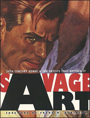 SAVAGE ART 20TH CENT GENRE ARTIST DEFINED IT HC