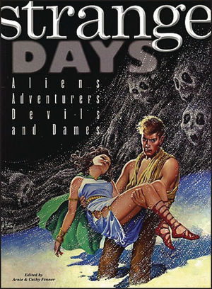 STRANGE DAYS ALIENS ADVENTURERS DEVILS AND DAMES POSTERBOOK