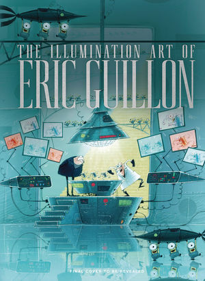 ILLUMINATION ART OF ERIC GUILLON HC