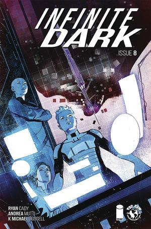 INFINITE DARK (2018) #8
