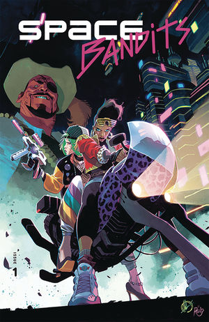 SPACE BANDITS (2019) #1