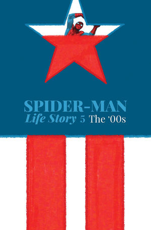 SPIDER-MAN: LIFE STORY (2019) #5