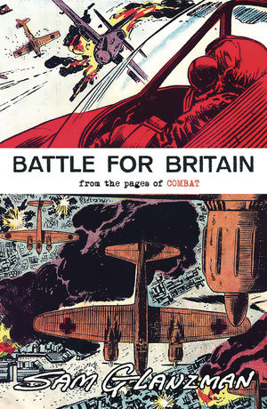 BATTLE FOR BRITAIN FROM PAGES OF COMBAT (2019) #1 GLANZ
