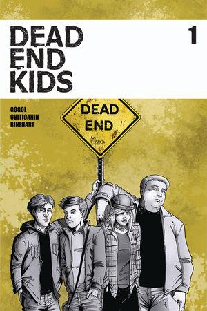DEAD END KIDS (2019) #1