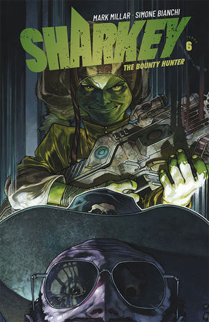 SHARKEY BOUNTY HUNTER (2019) #6