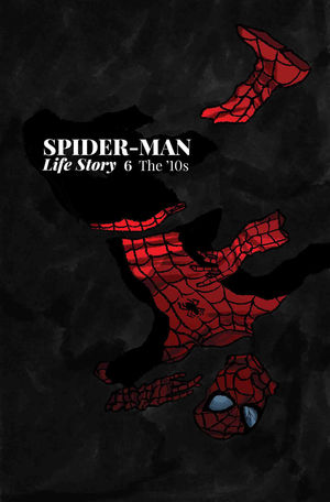 SPIDER-MAN: LIFE STORY (2019) #6