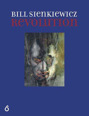 BILL SIENKIEWICZ REVOLUTION HC (2019) #1