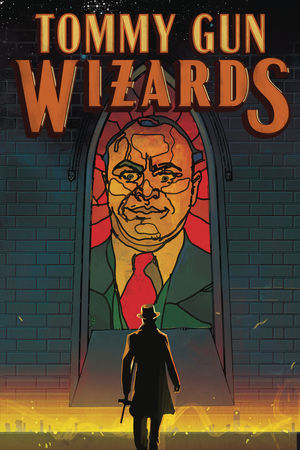TOMMY GUN WIZARDS (2019) #2