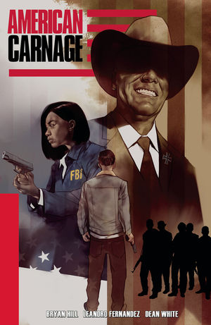 AMERICAN CARNAGE TPB (2019) #1