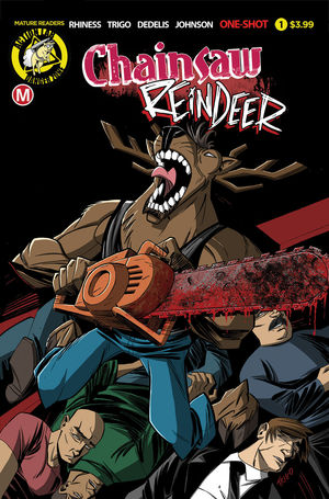 CHAINSAW REINDEER ONE SHOT (2019) #0