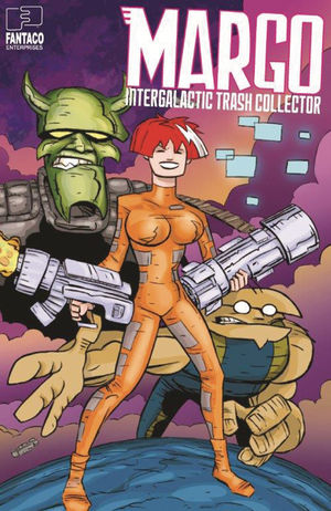 MARGO INTERGALACTIC TRASH COLLECTOR (2019) #1