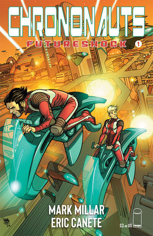 CHRONONAUTS FUTURESHOCK (2019) #1
