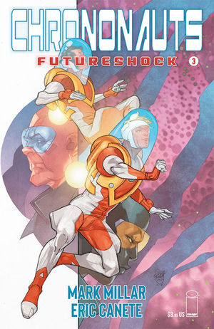 CHRONONAUTS FUTURESHOCK (2019) #3