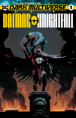 TALES FROM THE DARK MULTIVERSE BATMAN KNIGHTFALL ( #1