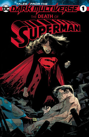 TALES FROM THE DARK MULTIVERSE DEATH OF SUPERMAN ( #1