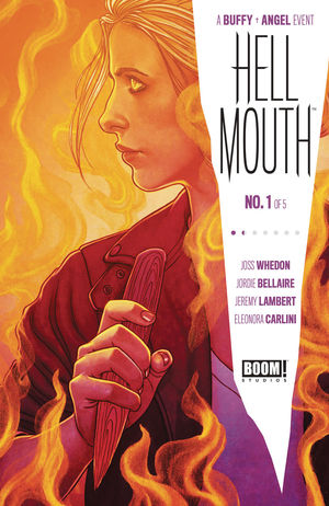 BUFFY VAMPIRE SLAYER ANGEL HELLMOUTH (2019) #1