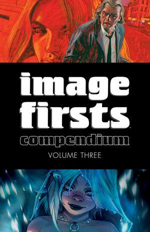 IMAGE FIRSTS COMPENDIUM TP VOL 03