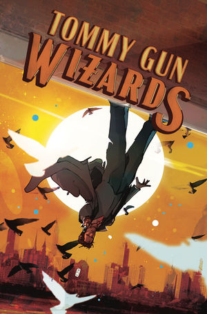 TOMMY GUN WIZARDS (2019) #4