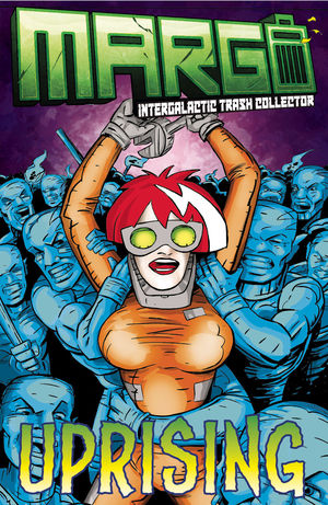 MARGO INTERGALACTIC TRASH COLLECTOR (2019) #2