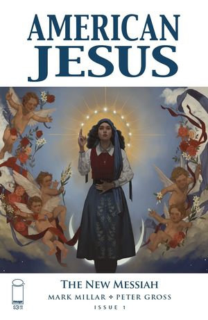 AMERICAN JESUS NEW MESSIAH (2019) #1