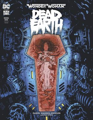 WONDER WOMAN DEAD EARTH (2019) #1B