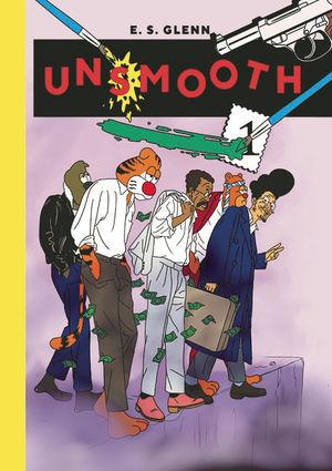 UNSMOOTH ONE SHOT (2019) #1