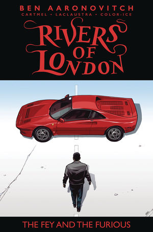 RIVERS OF LONDON FEY AND THE FURIOUS (2019) #2