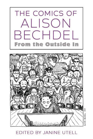 COMICS OF ALISON BECHDEL: FROM THE OUTSIDE IN SC  #1