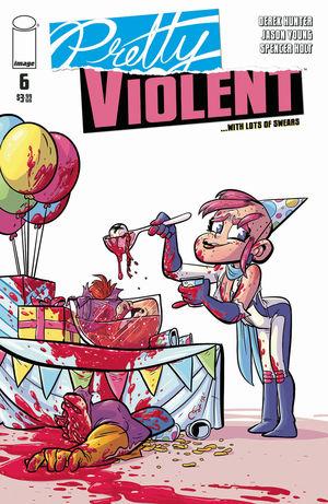 PRETTY VIOLENT (2019) #6