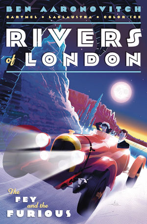 RIVERS OF LONDON FEY AND THE FURIOUS (2019) #3