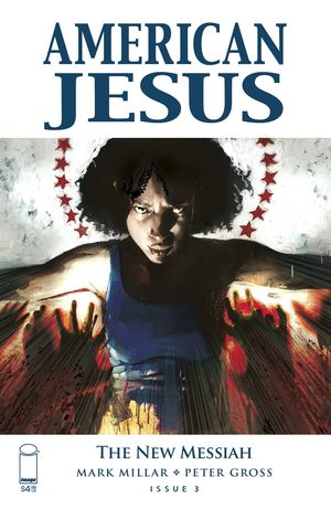 AMERICAN JESUS NEW MESSIAH (2019) #3B