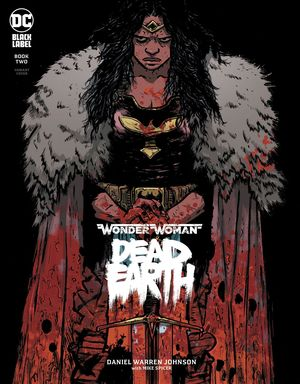WONDER WOMAN DEAD EARTH (2019) #2B