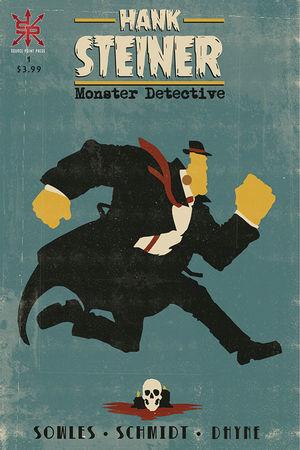 HANK STEINER MONSTER DETECTIVE (2020) #1