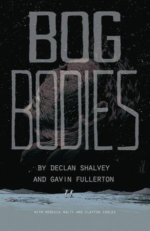 BOG BODIES OGN (2020) #1